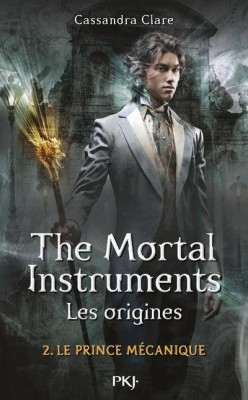 http://mystica.cowblog.fr/images/lectures2014/lacitedestenebreslesoriginestome2leprincemecanique354284250400.jpg